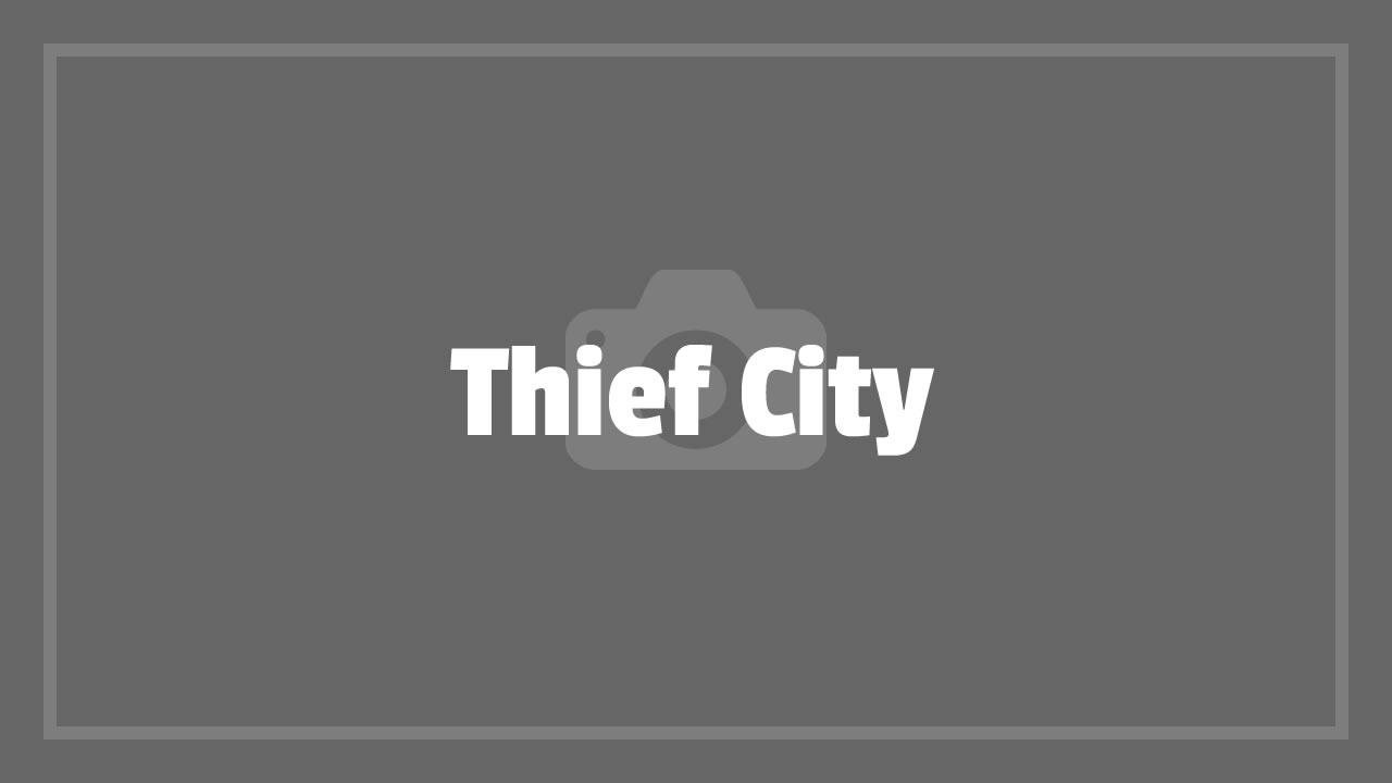 Thief City