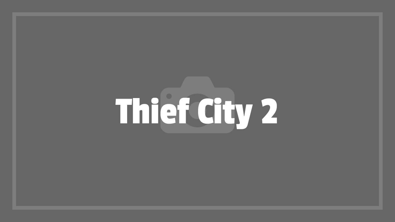 Thieft City 2