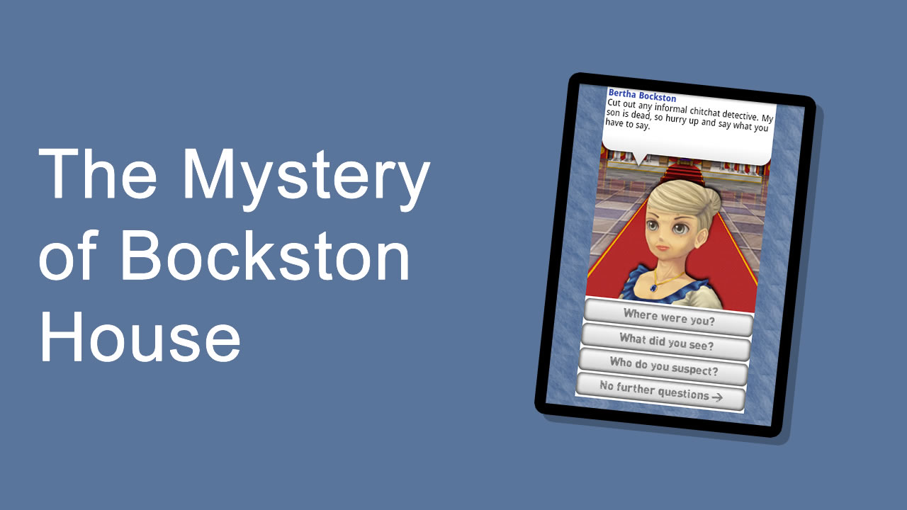 The Mystery Of Bockston House