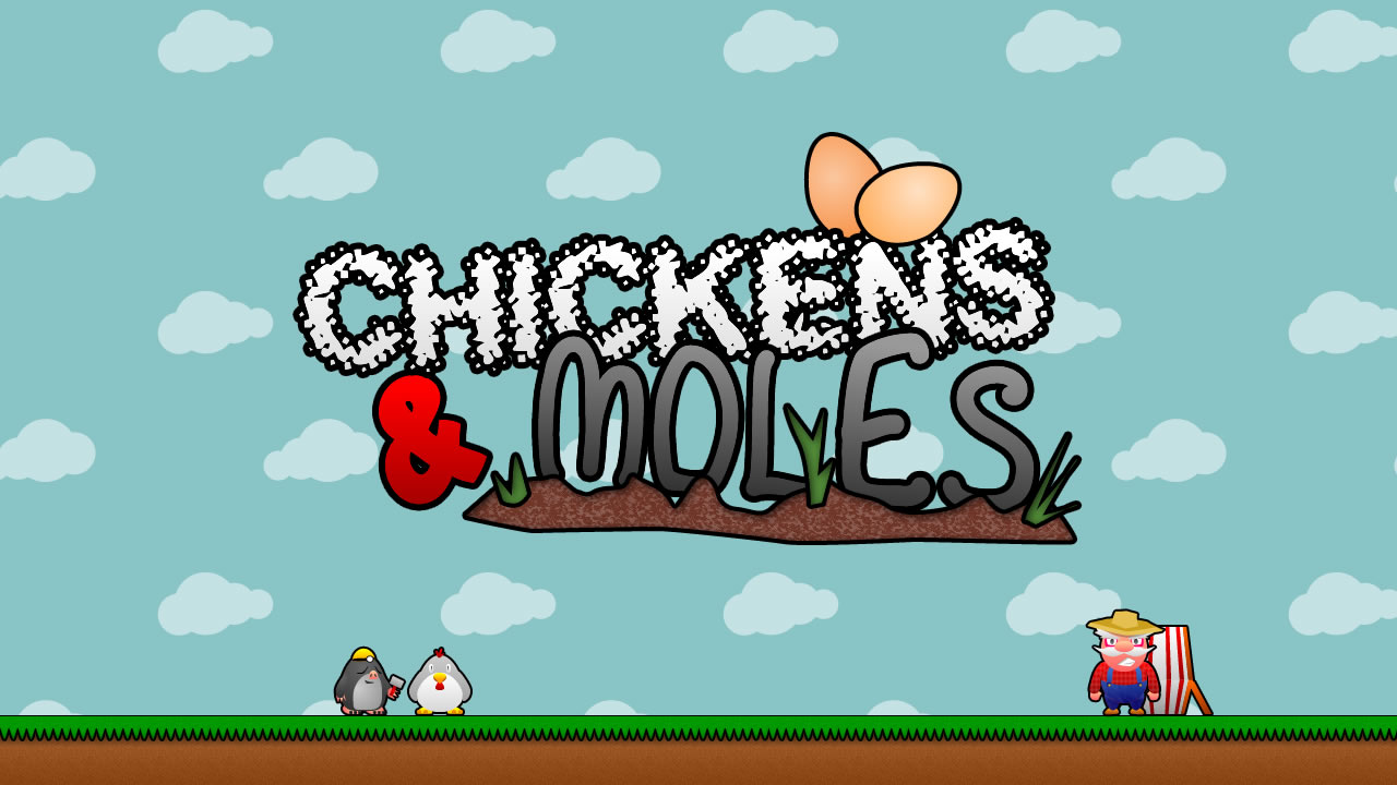 Chickens & Moles