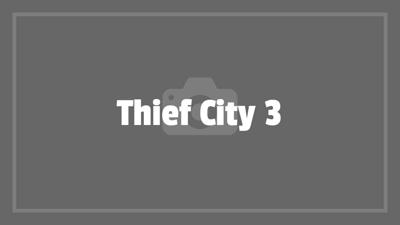 Thief City 3
