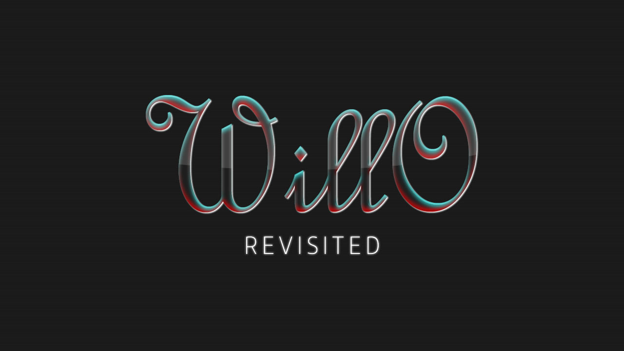 WillO: Revisited