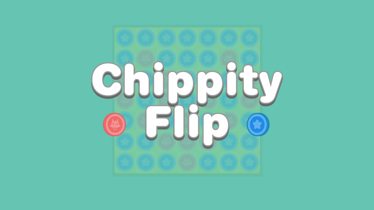 Chippity Flip