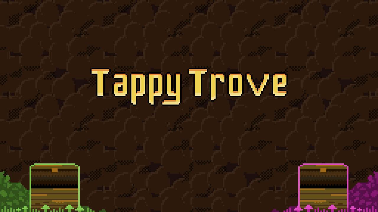 Tappy Trove