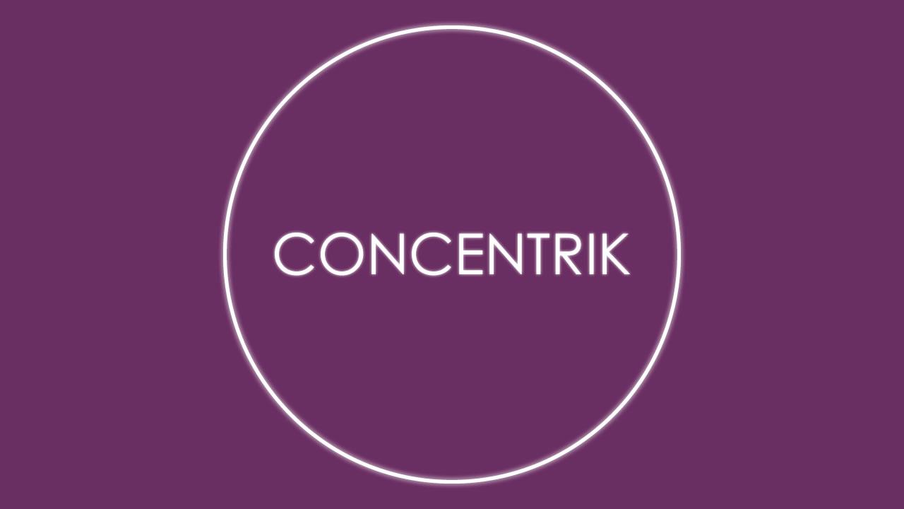 Concentrik