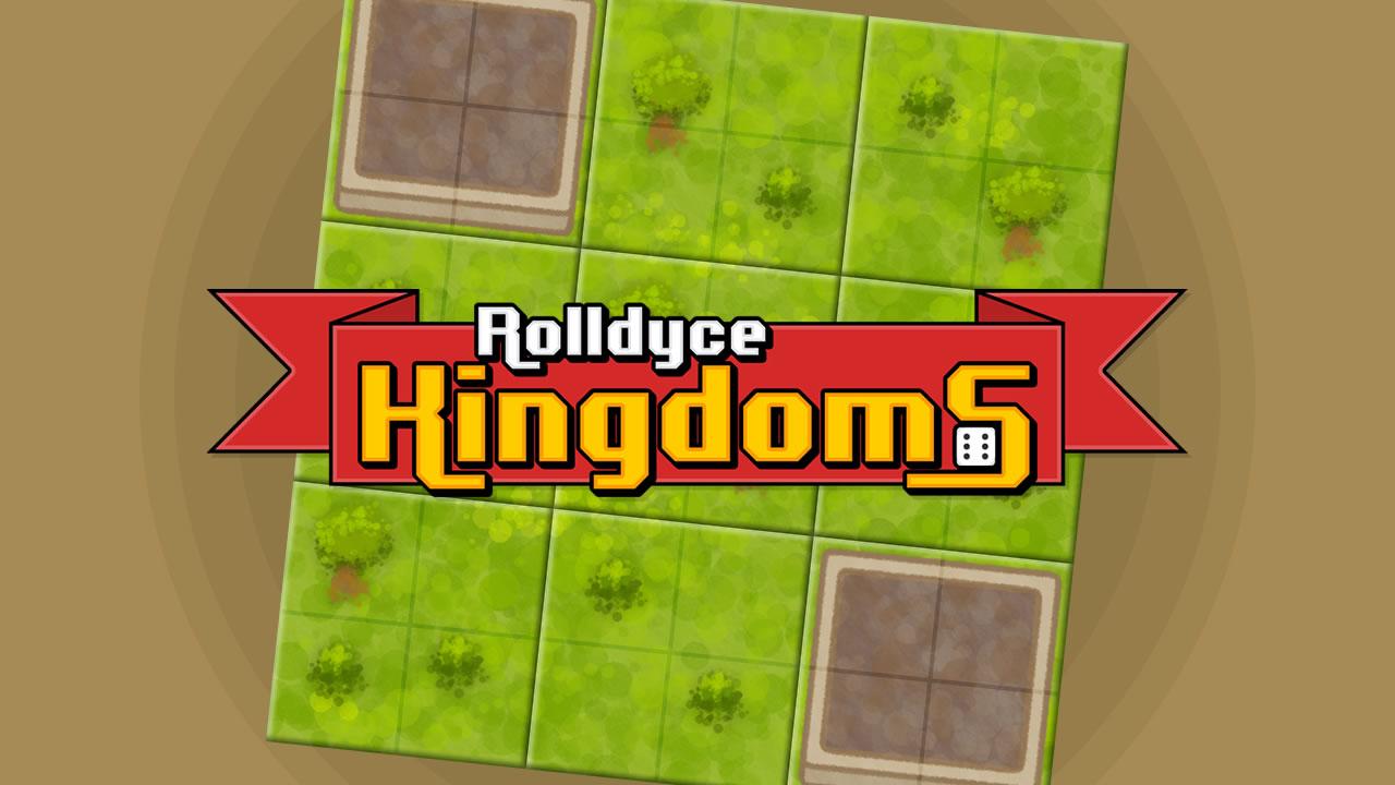 Rolldyce Kingdoms